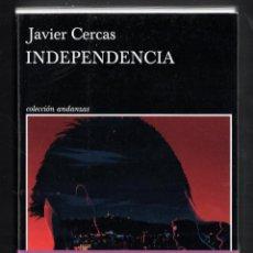 Libros: JAVIER CERCAS INDEPENDECIA TERRA ALTA II ED TUSQUETS 2021 4ª EDICIÓN COLECCIÓN ANDANZAS Nº 983 FAJA. Lote 289241978