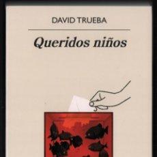 Libros: DAVID TRUEBA QUERIDOS NIÑOS ED ANAGRAMA 2021 1ª EDICIÓN COL NARRATIVAS HISPÁNICAS Nº 678 FAJA ORIGIN. Lote 289273438