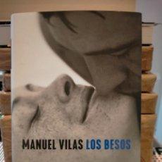 Libri: MANUEL VILAS. LOS BESOS .PLANETA. Lote 289367753
