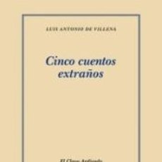 Libros: CINCO CUENTOS EXTRAÑOS. Lote 289468308