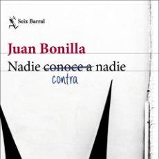 Libros: NADIE CONTRA NADIE. JUAN BONILLA.-NUEVO. Lote 289712118