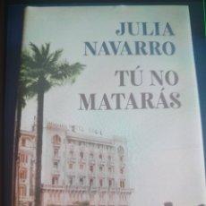Libri: TÚ NO MATARÁS JULIA NAVARRO CÍRCULO DE LECTORES. Lote 293538263