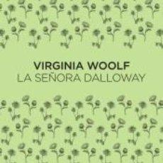 Libros: LA SEÑORA DALLOWAY. Lote 294215633
