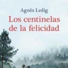 Libros: LOS CENTINELAS DE LA FELICIDAD. Lote 294856543