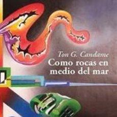 Libros: COMO ROCAS EN MEDIO DEL MAR. Lote 295434833