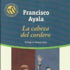 Libros: LA CABEZA DEL CORDERO / FRANCISCO AYALA.. Lote 295445973