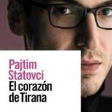 Libros: EL CORAZÓN DE TIRANA. Lote 295618453