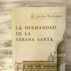 "Libros: LIBRO ""LA HERMANDAD DE LA SABANA SANTA"" DE JULIA NAVARRO. Lote 295834453"