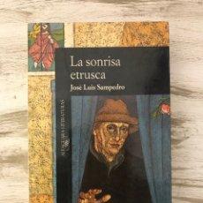 """Libros: LIBRO """"LA SONRISA ETRUSCA"""" DE JOSE LUIS SAMPEDRO. Lote 296003738"""