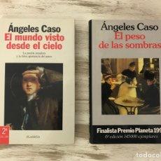 """Libros: LOTE 2 LIBROS ANGELES CASO """"EL MUNDO VISTO DESDE EL CIELO"""" Y """"EL PESO DE LAS SOMBRAS"""". Lote 296004423"""