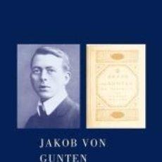 Libros: JAKOB VON GUNTEN. Lote 296586388