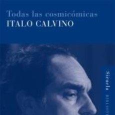 Libros: TODAS LAS COSMICOMICAS (RUST.)/BIC.. Lote 296599223
