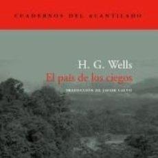 Libros: EL PAÍS DE LOS CIEGOS. Lote 296599348