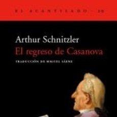 Libros: EL REGRESO DE CASANOVA. Lote 296599523