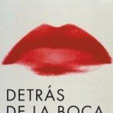 Libros: DETRÁS DE LA BOCA. Lote 296599583