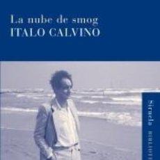 Libros: NUBE DE SMOG, LA (B.CALVINO). Lote 296599658