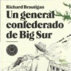 Libros: UN GENERAL CONFEDERADO DE BIG SUR. Lote 296599688
