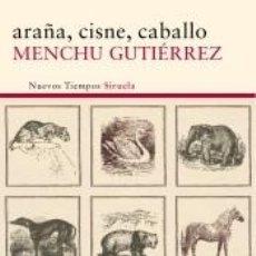 Libros: ARAÑA, CISNE, CABALLO. Lote 296614183