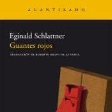 Libros: GUANTES ROJOS NAC.190. Lote 296620463