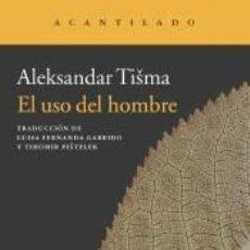 Libros: EL USO DEL HOMBRE. Lote 296620543