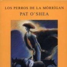 Libros: LOS PERROS DE LA MÓRRÍGAN. Lote 296620643
