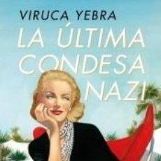 Libros: LA ÚLTIMA CONDESA NAZI. Lote 296767313