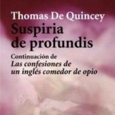 Libros: SUSPIRIA DE PROFUNDIS. Lote 296871013