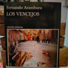 Libros: FERNANDO ARAMBURU. LOS VENCEJOS .TUSQUETS. Lote 296903928