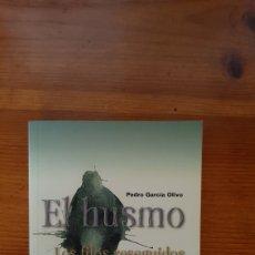 Libros: EL HUSMO PEDRO GARCÍA OLIVO. Lote 296911153