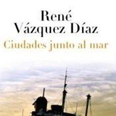 Libros: CIUDADES JUNTO AL MAR. Lote 296934033