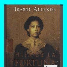 Libros: HIJA DE LA FORTUNA - ISABEL ALLENDE - CÍRCULO DE LECTORES - PRECINTADO - NUEVO DE DISTRIBUIDOR. Lote 50345355