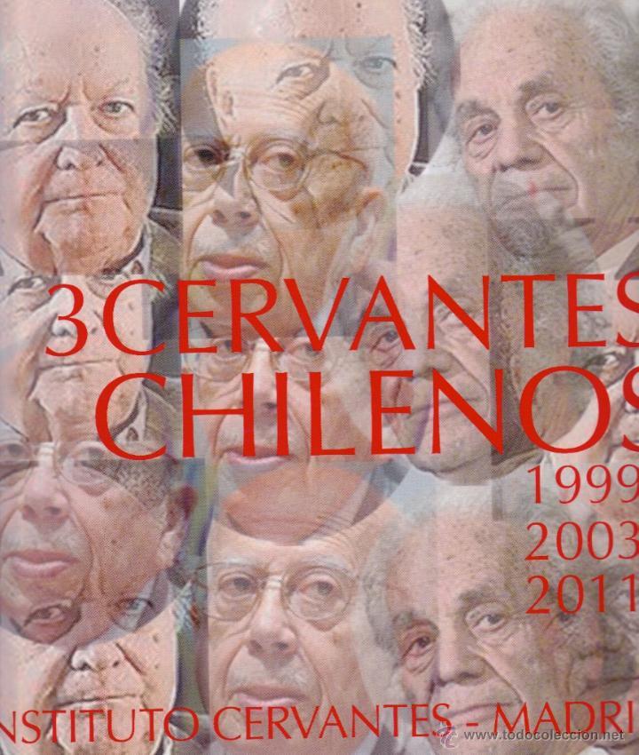 3 CERVANTES CHILENOS. JORGE EDWARS, GONZALO ROJAS Y NICANOR PARRA. HOMENAJE PICTÓRICO 14 LÁMINAS (Libros Nuevos - Narrativa - Literatura Hispanoamericana)