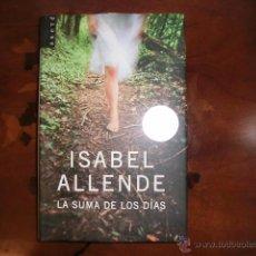 Libros: ISABEL ALLENDE - LA SUMA DE LOS DIAS. Lote 55056210