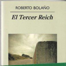 Libros: EL TERCER REICH, DE ROBERTO BOLAÑO. Lote 63467324