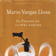 Libros: EL PARAISO EN LA OTRA ESQUINA DE MARIO VARGAS LLOSA - ALFAGUARA (PRECINTADO). Lote 73519591