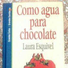 Libros: COMO AGUA PARA CHOCOLATE. Lote 78470559