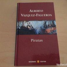 Libros: ALBERTO VÁZQUEZ-FIGUEROA: PIRATAS. Lote 94941871