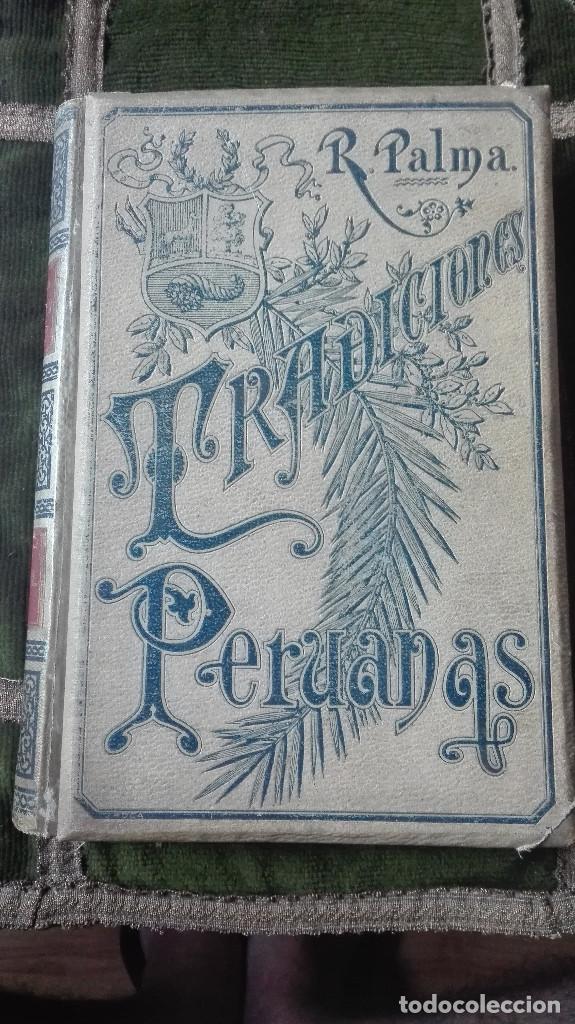 TRADICIONES PERUANAS.RICARDO PALMA.1894. (Libros Nuevos - Narrativa - Literatura Hispanoamericana)