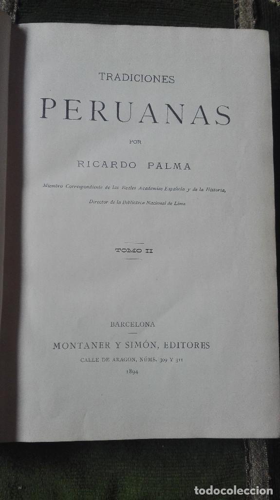 Libros: tradiciones peruanas.Ricardo Palma.1894. - Foto 3 - 100023063