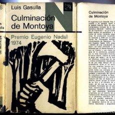 Libros: GASULLA, LUIS. CULMINACIÓN DE MONTOYA. 1975.. Lote 103671259