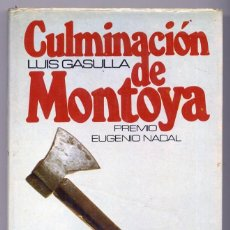 Libros: GASULLA, LUIS. CULMINACIÓN DE MONTOYA. PREMIO EUGENIO NADAL. 1975.. Lote 103671459