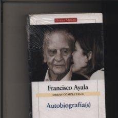 Libros: FRANCISCO AYALA - OBRAS COMPLETAS II - AUTOBIOGRAFIA(S). FRANCISCO AYALA GALAXIA GUTENBERG CIRCULO . Lote 116580631