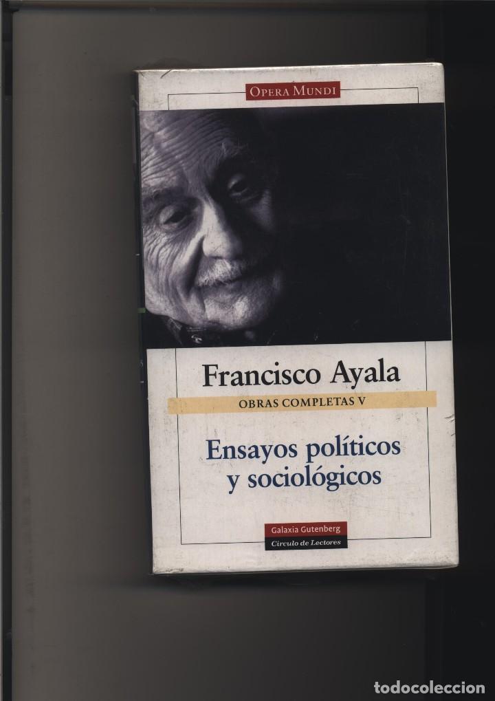 OBRAS COMPLETAS VOL. V - ENSAYOS POLÍTICOS Y SOCIOLÓGICOS AYALA, FRANCISCO GASTOS DE ENVIO GRATIS (Libros Nuevos - Narrativa - Literatura Hispanoamericana)