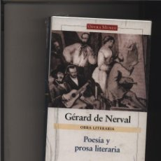 Livres: OBRA LITERARIA - POESIA Y PROSA LITERARIA GERARD DE NERVAL GASTOS DE ENVIO GRATIS GALAXIA. Lote 116581599