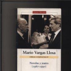 Libros: OBRAS COMPLETAS, IV. NOVELAS Y TEATRO (1987-1997) VARGAS LLOSA MARIO GASTOS DE ENVIO GRATIS GALAXIA. Lote 116583499