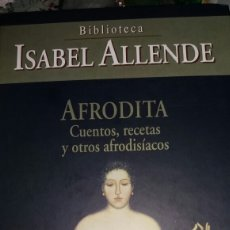 Libros: AFRODITA DE ISABEL ALLENDE. Lote 120563848