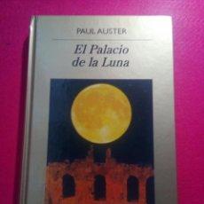 Libros: EL PALACIO DE LA LUNA. PAUL AUSTER. Lote 122463666