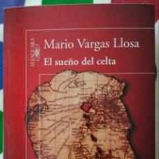 Libros: LIBRO EL SUEÑO DEL CELTA - MARIO VARGAS LLOSA. Lote 128815650