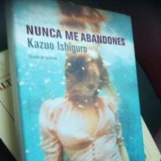 Libros: NUNCA ME ABANDONES. KAZUO ISHIGURO. CÍRCULO DE LECTORES, 2005. Lote 130193864