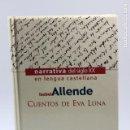 Libros: CUENTOS DE EVA LUNA - ISABEL ALLENDE. Lote 90551095